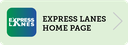 Express Lanes Home Page.png