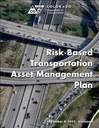 Risk-Based Transportation Asset Management Plan