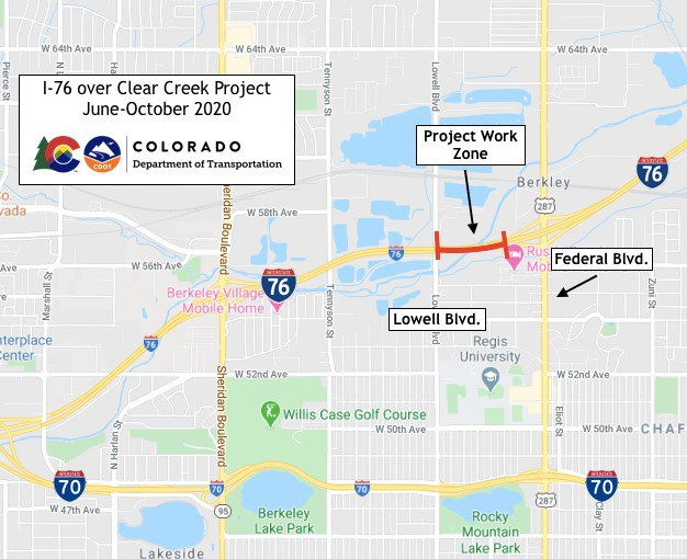 I-76 over Clear Creek Project June-October 2020 PRoject Work Zone I-76 between Lowel and Federal