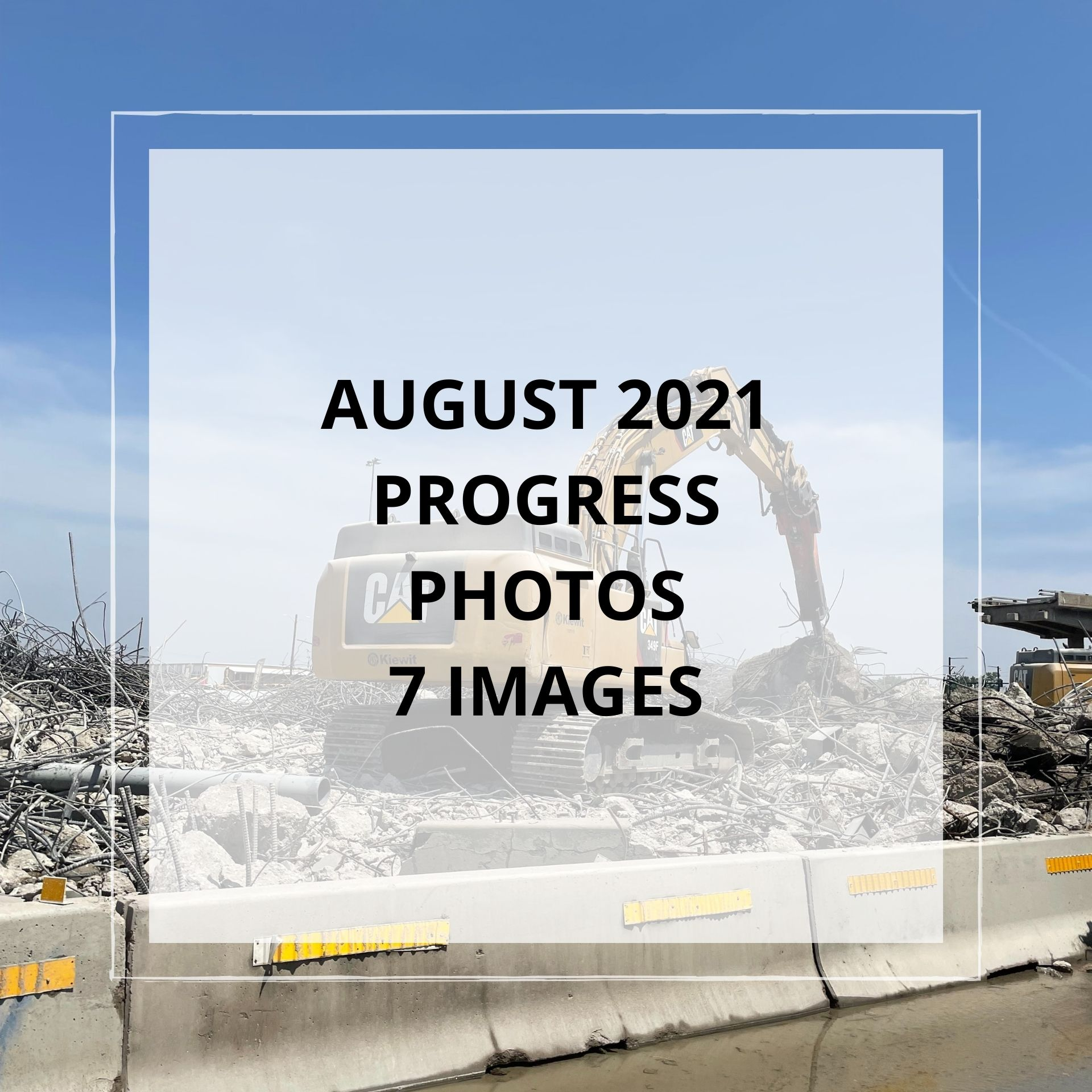 August 2021 Central 70 Project Photo Slideshow