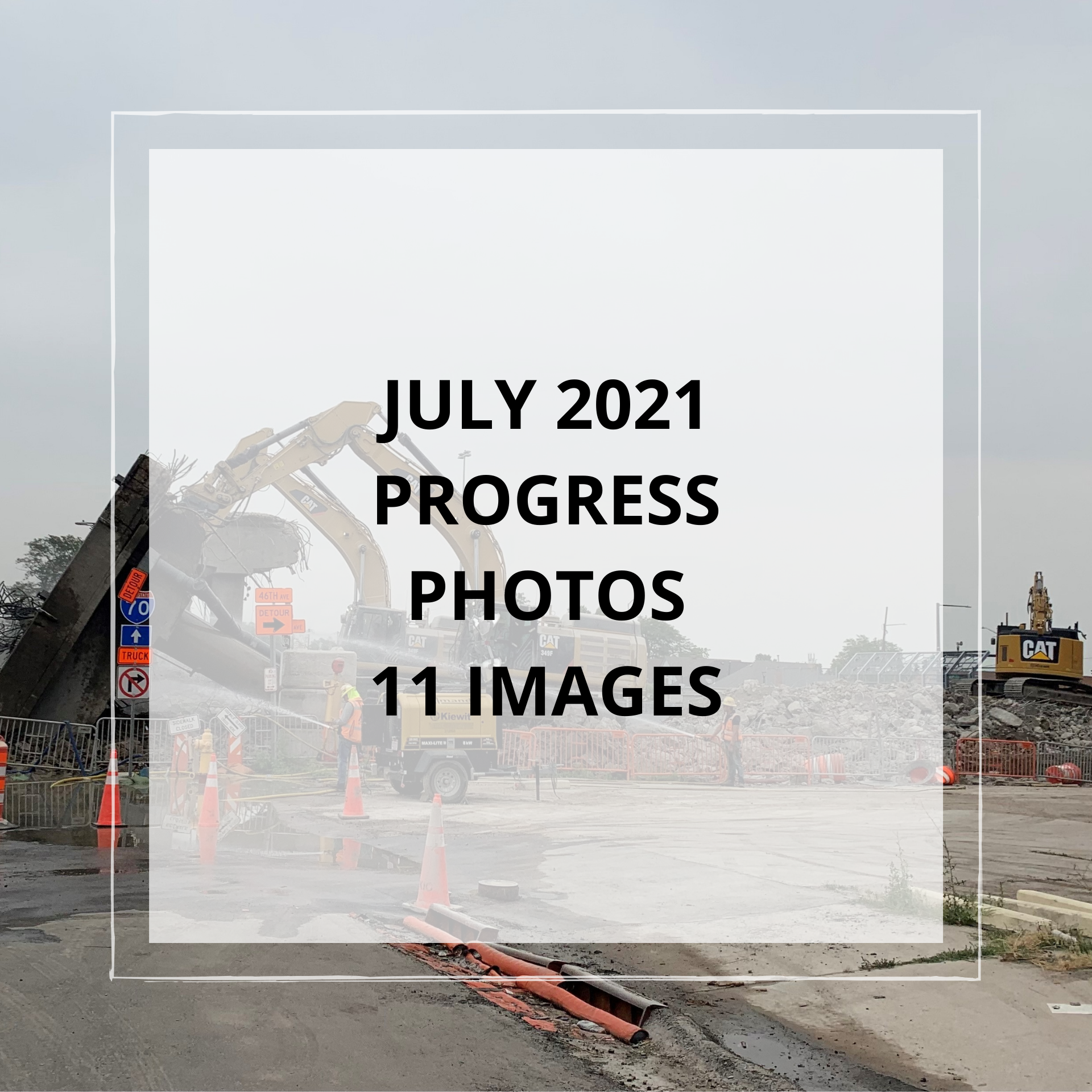 July 2021 Central 70 Project Photo Slideshow