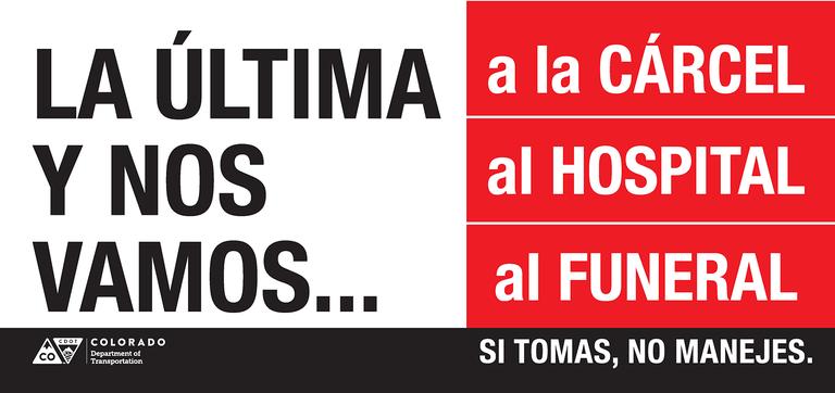 CDOT La Ultima DUI Billboard