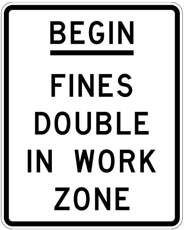 R52-6a Begin Fines Double In Work Zone JPEG