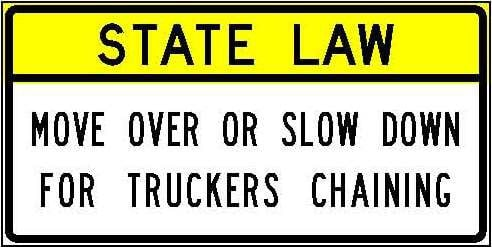 R52-6b State Law - Move Over Or Slow Down For Truckers Chaining JPEG